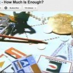 photo...how much is enough 150x150 Rightsizing Your Finances—A SMART Way To Manage Money