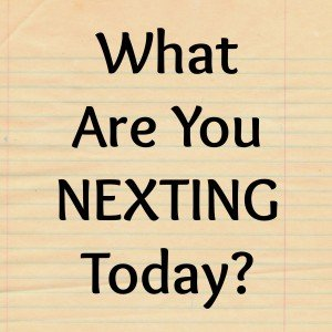 SMART Nexting 300x300 What Are You Nexting?  The Power of Positive Anticipation