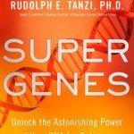 Awakening Your Super Genes For A Happy & Healthy Life