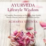 7 Reasons Why Ayurveda Might Be Your Path To A Healthy And Happy Life