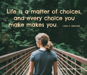 Choices and SMART Living 365